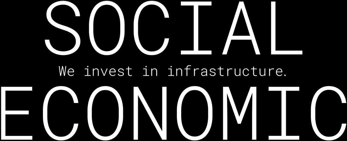 We invest in infrastructure social economic